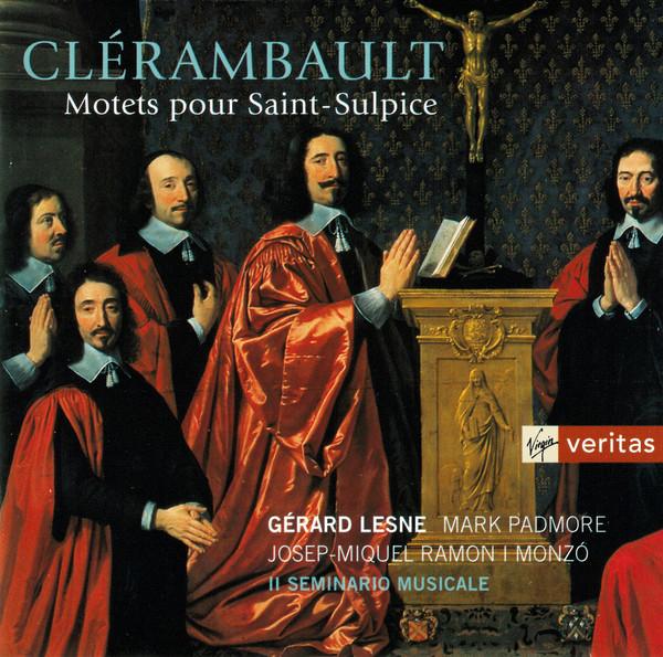 Clerambault - Gérard Lesne, Mark Padmore, Josep-Miquel Ramón i Monzó, Il Seminario Musicale Motets Pour Saint-Sulpice Vinyl