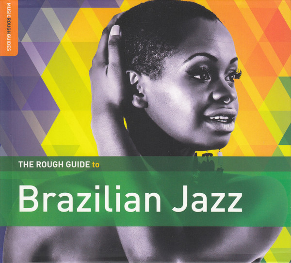 Various Artists The Rough Guide To Brazilian Jazz