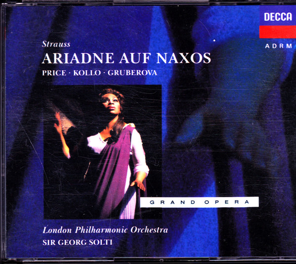 Strauss - Georg Solti, Price, Troyanos, Gruberova, Kollo Ariadne auf Naxos