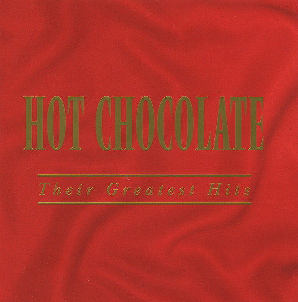 Hot Chocolate Their Greatest Hits