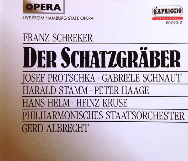 Schreker – Philharmonisches Staatsorchester, Gerd Albrecht Der Schatzgraber