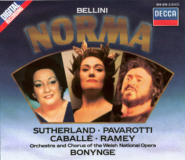 Bellini - Sutherland, Pavarotti, Caballé, Ramey, Orchestra And Chorus Of The Welsh National Opera, Bonynge Norma
