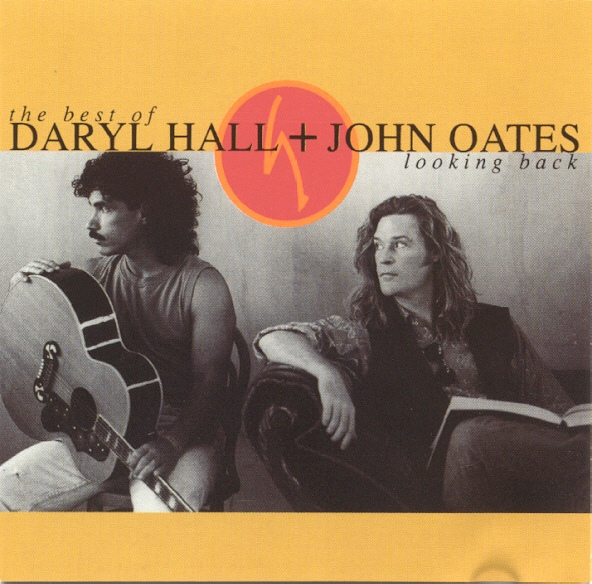 Daryl Hall & John Oates Looking Back - The Best Of