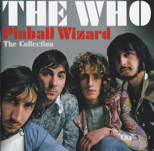 Who, The Pinball Wizard: The Collection
