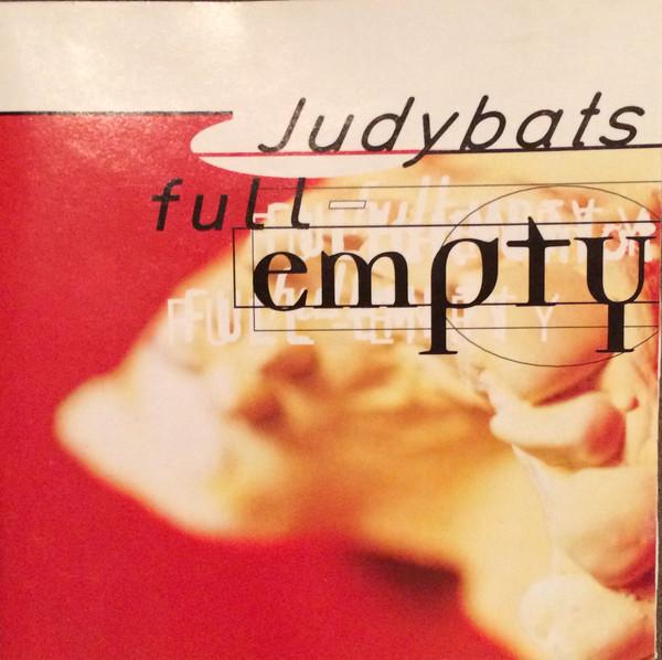 Judybats Full Empty CD