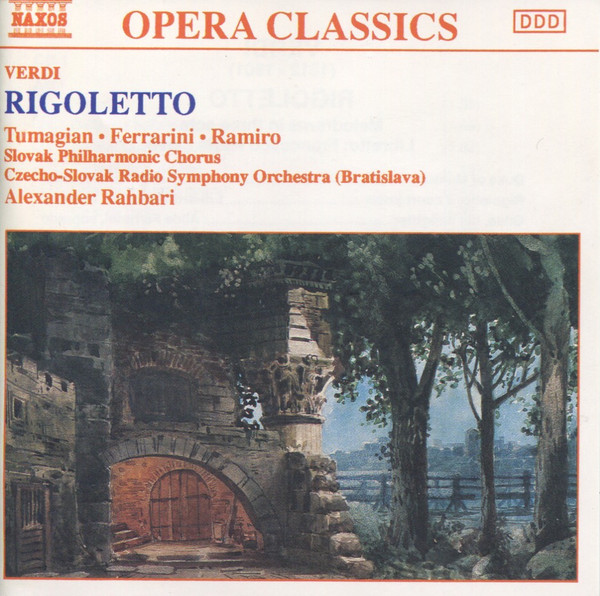 Verdi - Tumagian, Ferrarini, Ramiro, Slovak Philharmonic Chorus, Czecho-Slovak Radio Symphony Orchestra (Bratislava), Alexander Rahbari Rigoletto