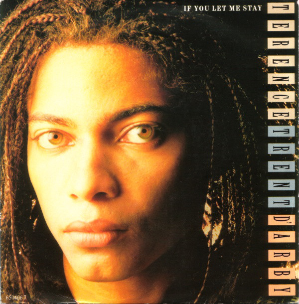 D'Arby, Terence Trent If You Let Me Stay