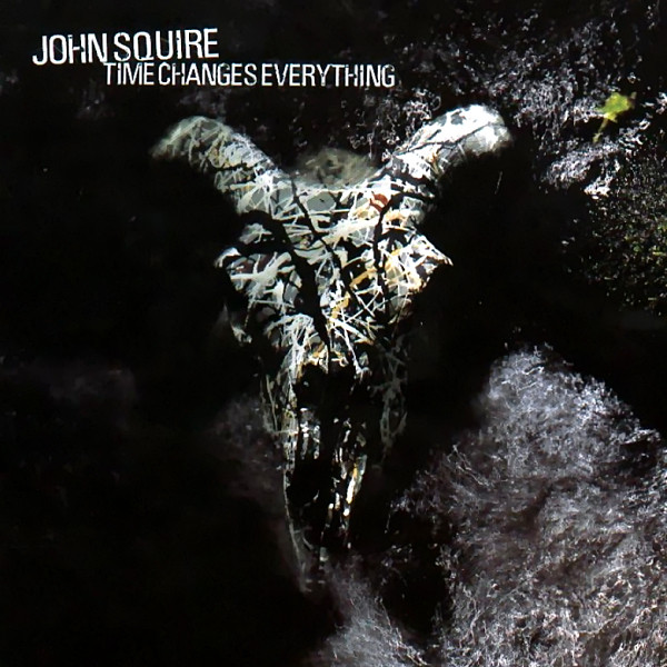 Squire, John Time Changes Everything