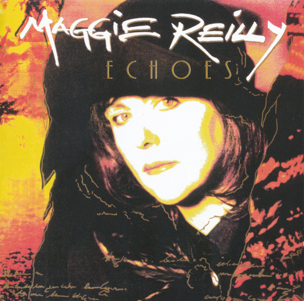 Reilly, Maggie Echoes CD