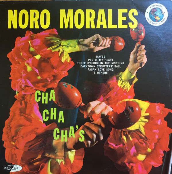 Morales, Noro Cha Cha Cha's Vinyl