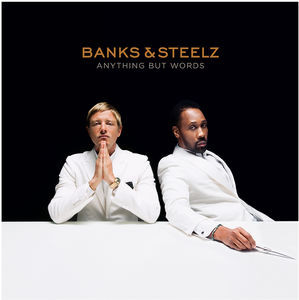 Banls & Steelz Anything But Words