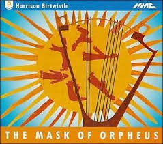Birtwistle -  BBC Symphony Orchestra, BBC Singers, Andrew Davis, Martyn Brabbins The Mask Of Orpheus CD