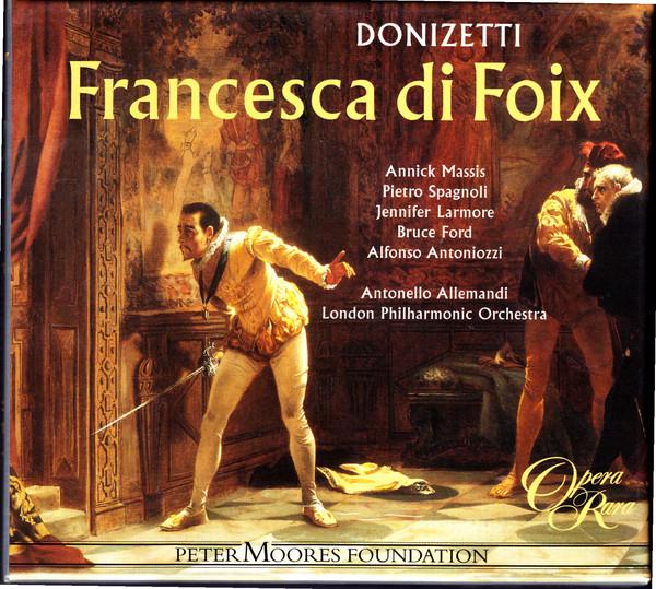 Donizetti - Massis, Larmore, Ford, Spagnoli, Antonello Allemandi Francesca Di Foix Vinyl