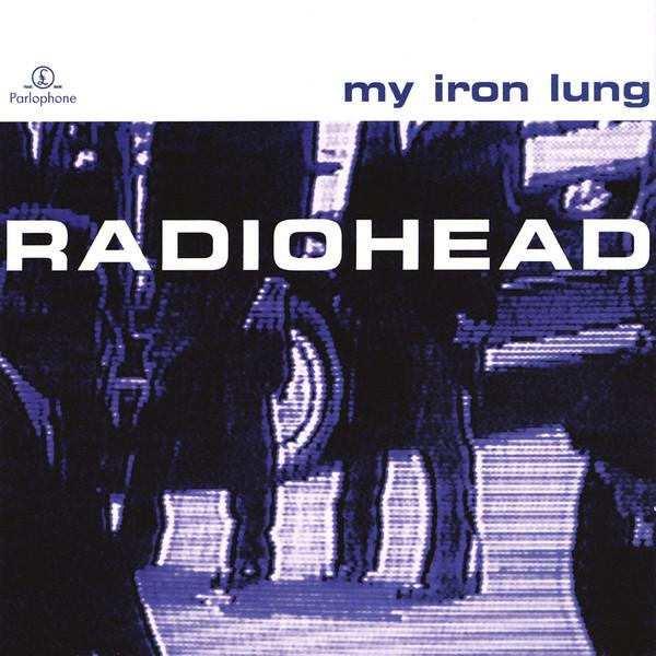 Radiohead My Iron Lung CD
