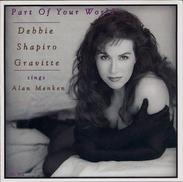Gravitte, Debbie Shapiro Part Of Your World (Sings Alan Menken) Vinyl