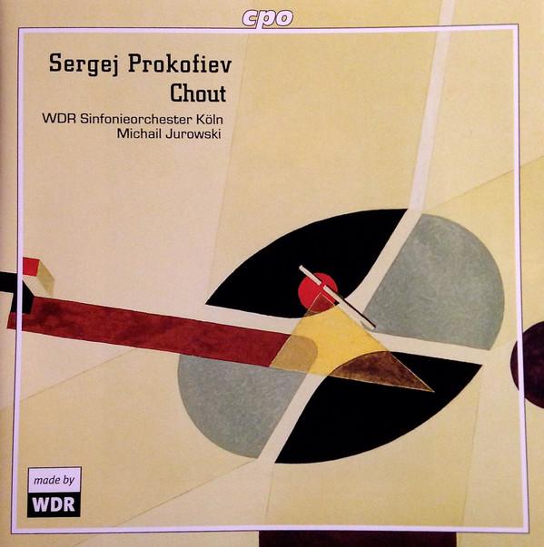 Prokofiev – WDR Sinfonieorchester Köln, Michail Jurowski Chout