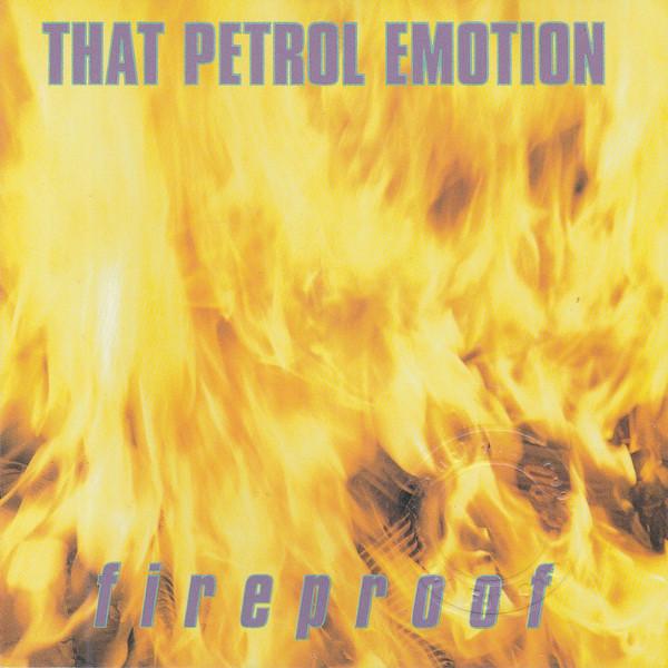 That Petrol Emotion Fireproof CD