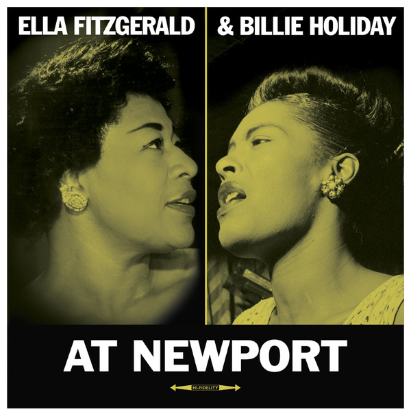 Fitzgerald, Ella & Billie Holiday At Newport Vinyl