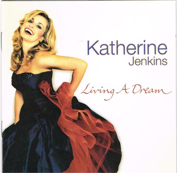 Jenkins, Katherine Living A Dream