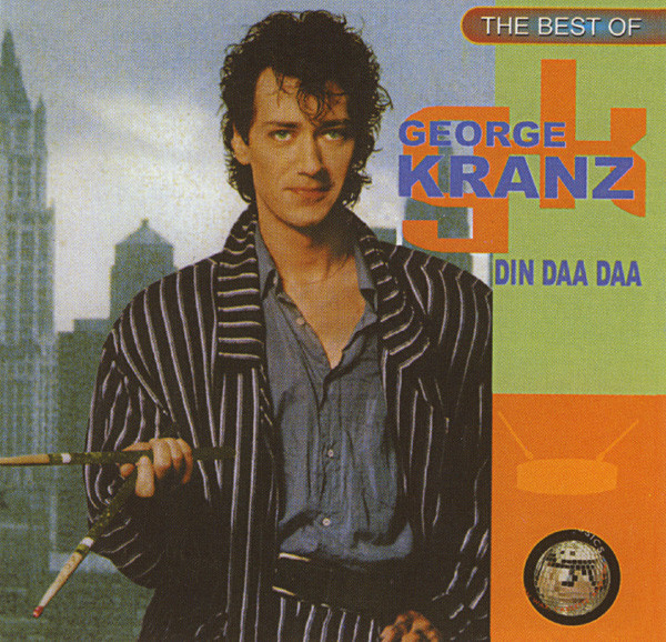 Kranz, George The Best Of George Kranz: Din Daa Daa