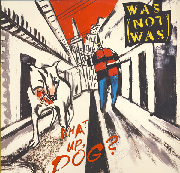 Was (Not Was) What Up, Dog? Vinyl
