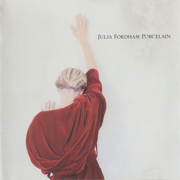Fordham, Julia Porcelain CD