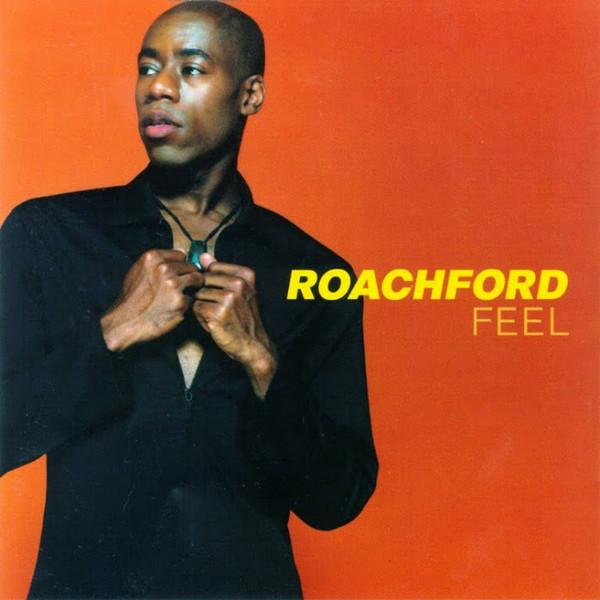Roachford Feel