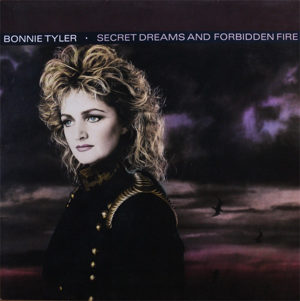 Tyler Bonnie Secret Dreams & Forbidden Fire