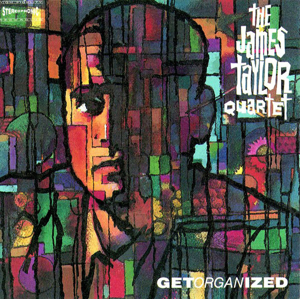 The James Taylor Quartet Get Organized