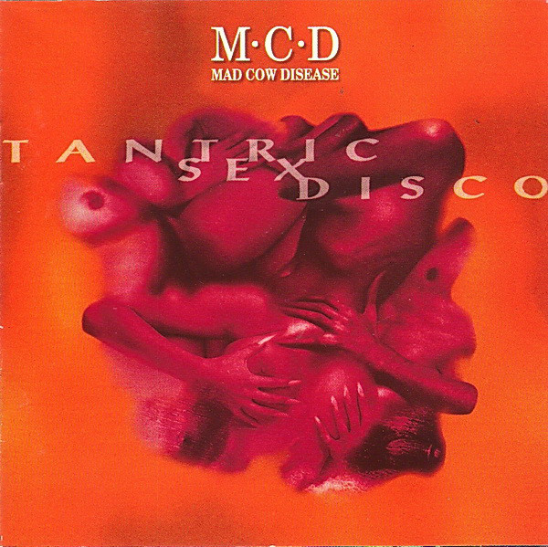 Mad Cow Disease Tantric Sex Disco CD