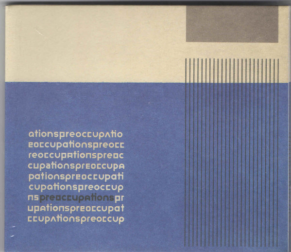 Preoccupations Preoccupations CD