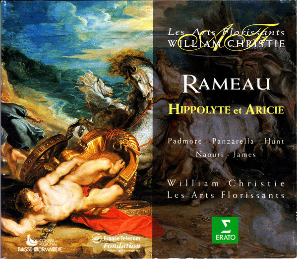 Rameau – Les Arts Florissants, William Christie, Padmore, Panzarella, Hunt, Naouri, James Hippolyte Et Aricie