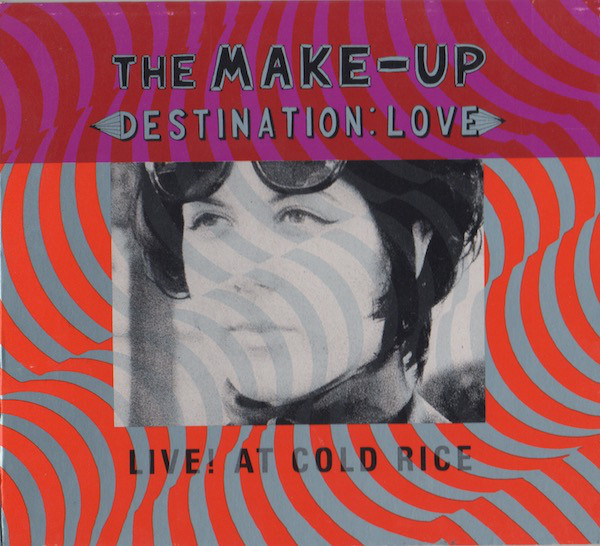 (The) Make-Up Destination: Love; Live! At Cold Rice