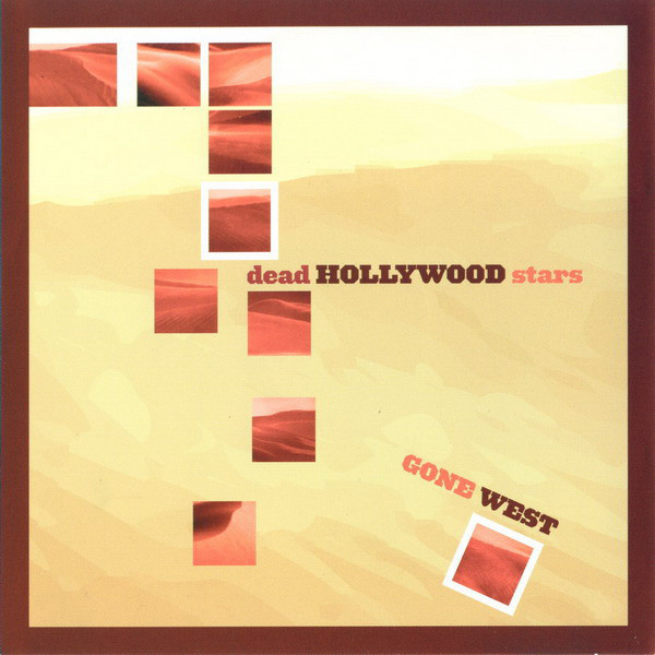 Dead Hollywood Stars Gone West Vinyl