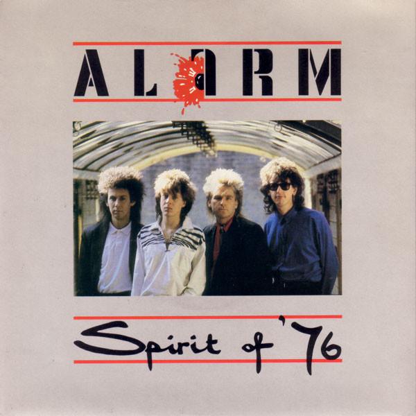 The Alarm Spirit Of '76