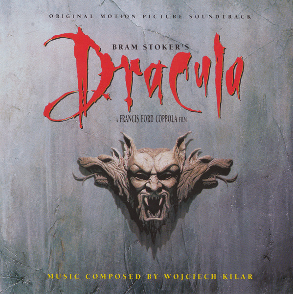 Kilar, Wojciech Bram Stoker's Dracula (Original Motion Picture Soundtrack) Vinyl