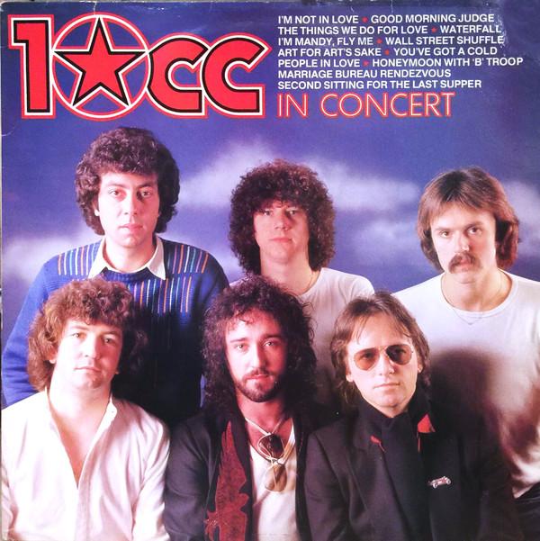 10cc 10cc In Concert