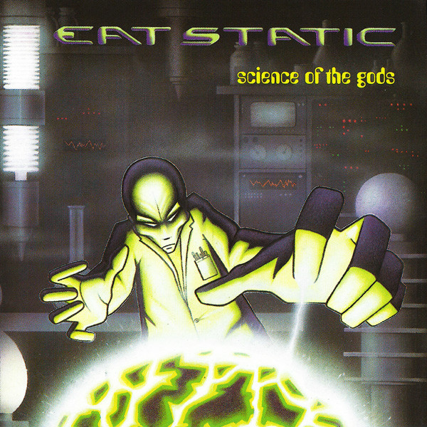 Eat Static Science Of The Gods CD