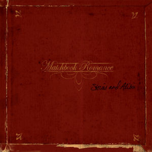 Matchbook Romance Stories and Alibis CD
