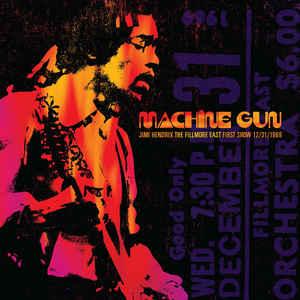 Hendrix, Jimi Machine Gun: The Fillmore East First Show 12/31/1969
