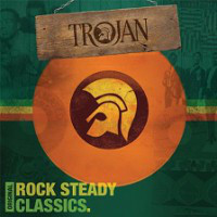 Various Trojan: Original Rock Steady Classics