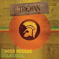Various Trojan: Boss Reggae Classics
