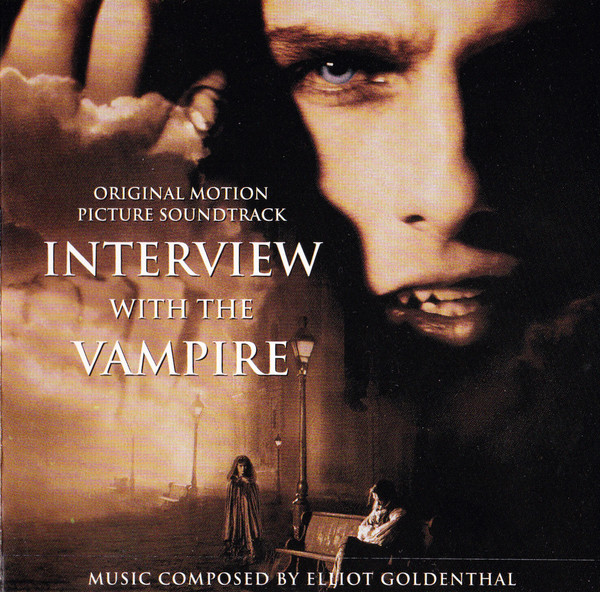 Elliot Goldenthal Interview With The Vampire (Original Motion Picture Soundtrack)