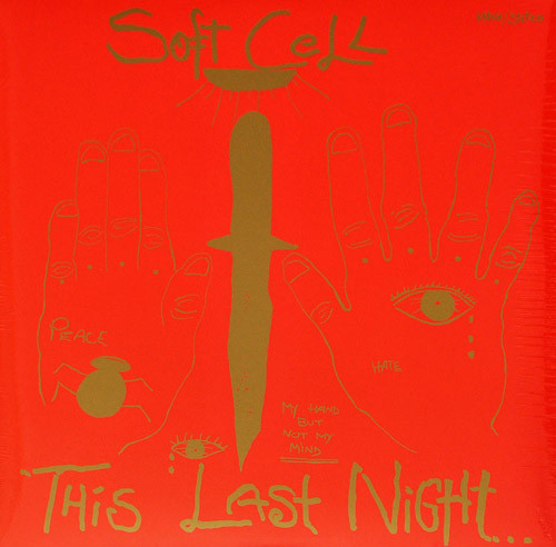 Soft Cell This Last Night In Sodom