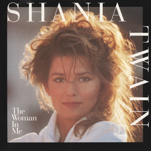 Twain, Shania The Woman In Me