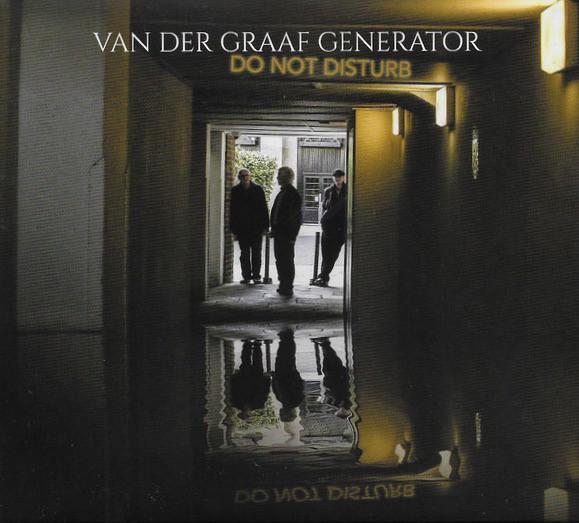 Van Der Graaf Generator Do Not Disturb
