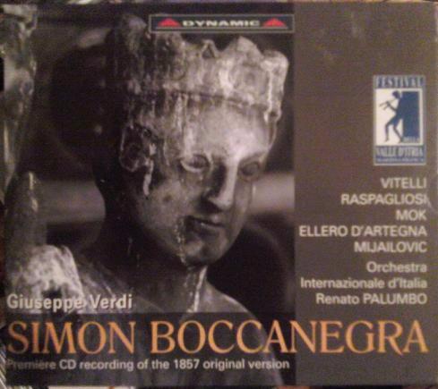 Verdi - Vitelli, Raspagliosi, Mok, Ellero D'Artegna, Mijailovic, Orchestra Internazionale D'Italia, Renato Palumbo Simon Boccanegra