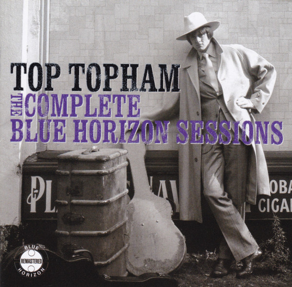 Top Topham The Complete Blue Horizon Sessions
