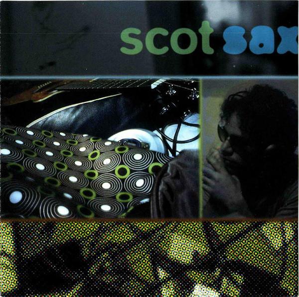 Sax, Scot Scot Sax CD