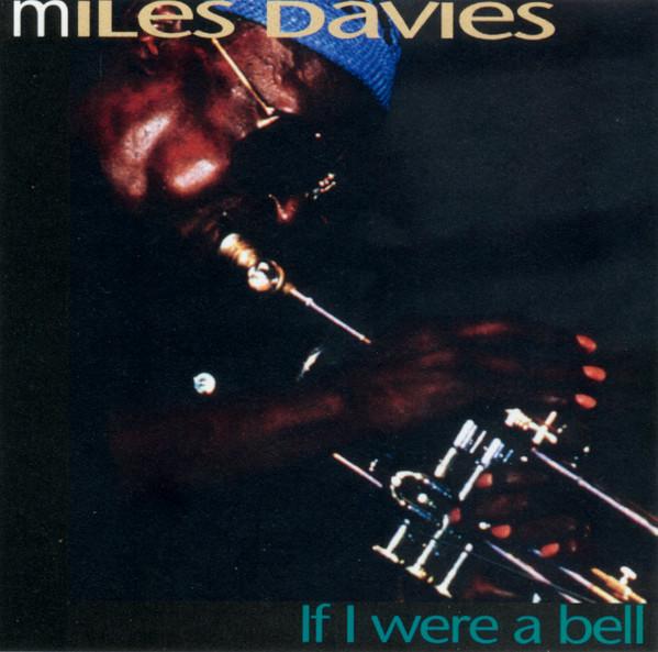Davis, Miles If I Were A Bell